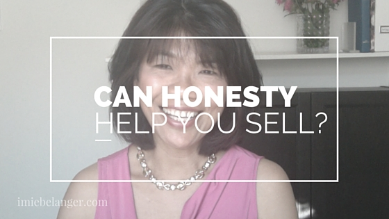 Can Honesty Help You Sell?